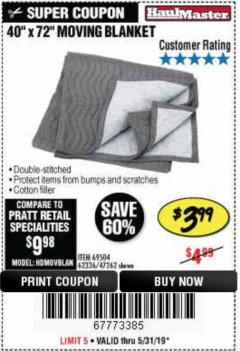"Harbor Freight Coupon 40"" X 72"" MOVING BLANKET Lot No. 69504/62336/47262 Expired: 5/31/19 - $3.99"