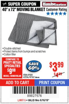 "Harbor Freight Coupon 40"" X 72"" MOVING BLANKET Lot No. 69504/62336/47262 Expired: 6/16/19 - $3.99"