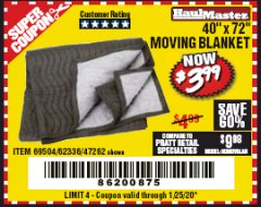 "Harbor Freight Coupon 40"" X 72"" MOVING BLANKET Lot No. 69504/62336/47262 Expired: 1/25/20 - $3.99"