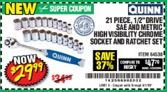 "Harbor Freight Coupon 21 PIECE, 1/2"" DRIVE SAE AND METRIC HIGH VISIBILITY CHROME SOCKET AND RATCHET SET Lot No. 64538 Expired: 6/1/19 - $29.99"
