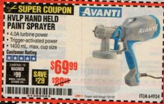 Harbor Freight Coupon AVANTI HVLP HAND HELD PAINT SPRAYER Lot No. 64934 Expired: 7/31/19 - $69.99