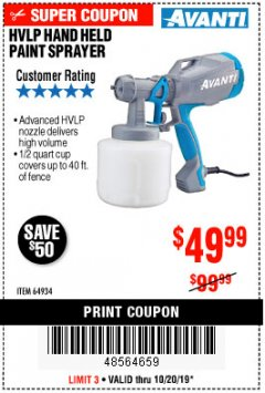 Harbor Freight Coupon AVANTI HVLP HAND HELD PAINT SPRAYER Lot No. 64934 Expired: 10/20/19 - $49.99