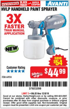 Harbor Freight Coupon AVANTI HVLP HAND HELD PAINT SPRAYER Lot No. 64934 Expired: 12/8/19 - $44.99