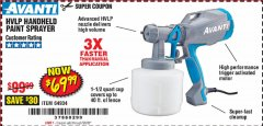 Harbor Freight Coupon AVANTI HVLP HAND HELD PAINT SPRAYER Lot No. 64934 Expired: 6/30/20 - $69.99