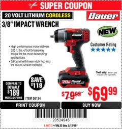 "Harbor Freight Coupon BAUER 20 VOLT LITHIUM CORDLESS, 3/8"" IMPACT WRENCH Lot No. 56124 Expired: 5/12/19 - $69.99"