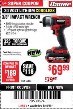 "Harbor Freight Coupon BAUER 20 VOLT LITHIUM CORDLESS, 3/8"" IMPACT WRENCH Lot No. 56124 Expired: 6/16/19 - $69.99"