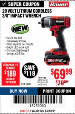 "Harbor Freight Coupon BAUER 20 VOLT LITHIUM CORDLESS, 3/8"" IMPACT WRENCH Lot No. 56124 Expired: 6/23/19 - $69.99"