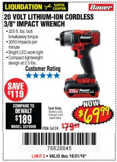 "Harbor Freight Coupon BAUER 20 VOLT LITHIUM CORDLESS, 3/8"" IMPACT WRENCH Lot No. 56124 Expired: 10/31/19 - $69.99"