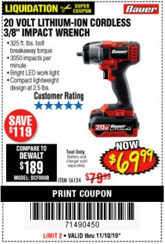 "Harbor Freight Coupon BAUER 20 VOLT LITHIUM CORDLESS, 3/8"" IMPACT WRENCH Lot No. 56124 Expired: 11/10/19 - $69.99"