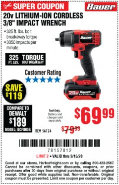 "Harbor Freight Coupon BAUER 20 VOLT LITHIUM CORDLESS, 3/8"" IMPACT WRENCH Lot No. 56124 Expired: 3/15/20 - $69.99"