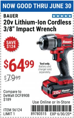 "Harbor Freight Coupon BAUER 20 VOLT LITHIUM CORDLESS, 3/8"" IMPACT WRENCH Lot No. 56124 Expired: 6/30/20 - $64.99"