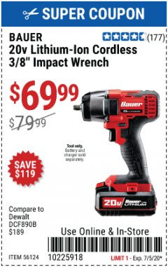 "Harbor Freight Coupon BAUER 20 VOLT LITHIUM CORDLESS, 3/8"" IMPACT WRENCH Lot No. 56124 Valid Thru: 7/5/20 - $69.99"