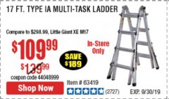 Harbor Freight Coupon 17 FOOT TYPE IA MUTI TASK LADDER Lot No. 67646/63418/63419/63417 Expired: 9/30/19 - $109.99