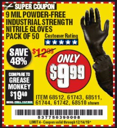 Harbor Freight Coupon POWDER-FREE NITRILE GLOVES PACK OF 50 Lot No. 68510/61742/68511/61744/68512/61743 Expired: 12/14/19 - $9.99