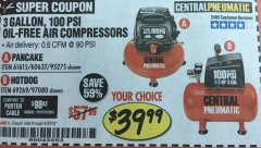 Harbor Freight Coupon 3 GAL. 1/3 HP 100 PSI OIL-FREE HOTDOG AIR COMPRESSOR Lot No. 69269 Expired: 6/30/19 - $39.99