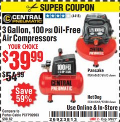 Harbor Freight Coupon 3 GAL. 1/3 HP 100 PSI OIL-FREE HOTDOG AIR COMPRESSOR Lot No. 69269 Valid: 2/8/21 - 3/9/21 - $39.99