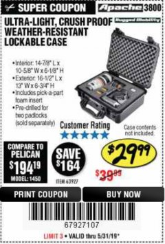 Harbor Freight Coupon APACHE 3800 WEATHERPROOF PROTECTIVE CASE Lot No. 63927 Expired: 5/31/19 - $29.99