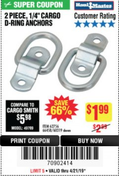 "Harbor Freight Coupon 2 PIECE, 1/4"" CARGO D-RING ANCHORS Lot No. 62756/66458/60319 Expired: 4/21/19 - $1.99"