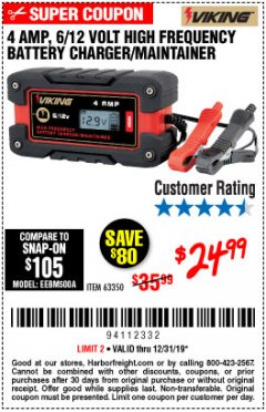 Harbor Freight Coupon 4 AMP FULLY AUTOMATIC MICROPROCESSOR CONTROLLED BATTERY CHARGER/MAINTAINER Lot No. 63350 Expired: 12/31/19 - $24.99