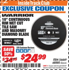 Harbor Freight ITC Coupon 10 IN. CONTINUOUS RIM WET CUT TILE SAW AND MASONRY DIAMOND BLADE Lot No. 61891, 56469, 68880 Valid Thru: 6/30/20 - $24.99