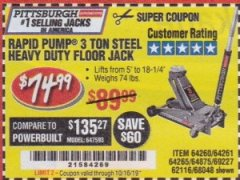 Harbor Freight Coupon RAPID PUMP 3 TON HEAVY DUTY STEEL FLOOR JACK Lot No. 68048/69227/62116/62590/62584 Expired: 10/16/19 - $74.99
