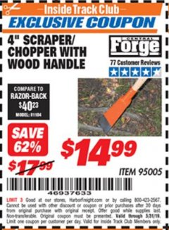 "Harbor Freight ITC Coupon 4"" SCRAPER/CHOPPER WITH WOOD HANDLE Lot No. 95005 Expired: 5/31/19 - $14.99"