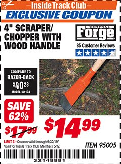 "Harbor Freight ITC Coupon 4"" SCRAPER/CHOPPER WITH WOOD HANDLE Lot No. 95005 Expired: 9/30/19 - $14.99"