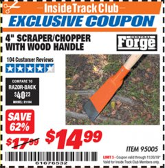 "Harbor Freight ITC Coupon 4"" SCRAPER/CHOPPER WITH WOOD HANDLE Lot No. 95005 Expired: 11/30/19 - $14.99"