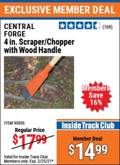 "Harbor Freight ITC Coupon 4"" SCRAPER/CHOPPER WITH WOOD HANDLE Lot No. 95005 Expired: 2/25/21 - $14.99"
