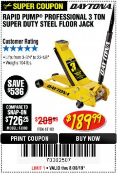 Harbor Freight Coupon 3 TON DAYTONA PROFESSIONAL STEEL FLOOR JACK - SUPER DUTY Lot No. 63183 Expired: 8/30/19 - $189.99