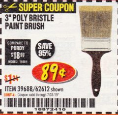 "Harbor Freight Coupon 3"" POLY BRISTLE PAINT BRUSH Lot No. 39688/62612 Expired: 7/31/19 - $0.89"