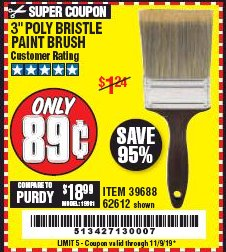 "Harbor Freight Coupon 3"" POLY BRISTLE PAINT BRUSH Lot No. 39688/62612 Expired: 11/9/19 - $0.89"