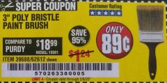 "Harbor Freight Coupon 3"" POLY BRISTLE PAINT BRUSH Lot No. 39688/62612 Expired: 2/6/20 - $0.89"