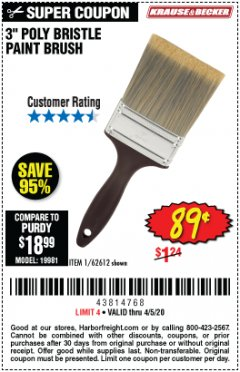 "Harbor Freight Coupon 3"" POLY BRISTLE PAINT BRUSH Lot No. 39688/62612 Expired: 6/30/20 - $0.89"
