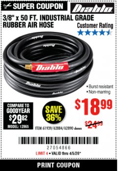 "Harbor Freight Coupon DIABLO 3/8"" X 50 FT. INDUSTRIAL GRADE RUBBER AIR HOSE Lot No. 62884 69580 61939 62890 EXPIRES: 6/30/20 - $18.99"