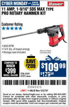 "Harbor Freight Coupon 11 AMP, 1-9/16"" SDS MAX TYPE PRO VARIABLE SPEED ROTARY HAMMER KIT Lot No. 64425 Expired: 12/2/19 - $109.99"