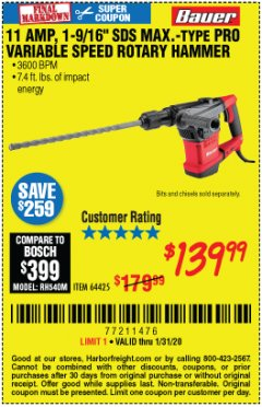 "Harbor Freight Coupon 11 AMP, 1-9/16"" SDS MAX TYPE PRO VARIABLE SPEED ROTARY HAMMER KIT Lot No. 64425 Expired: 1/31/20 - $139.99"