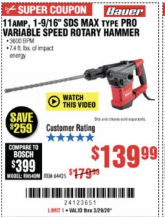 "Harbor Freight Coupon 11 AMP, 1-9/16"" SDS MAX TYPE PRO VARIABLE SPEED ROTARY HAMMER KIT Lot No. 64425 Expired: 3/29/20 - $139.99"