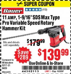 "Harbor Freight Coupon 11 AMP, 1-9/16"" SDS MAX TYPE PRO VARIABLE SPEED ROTARY HAMMER KIT Lot No. 64425 Expired: 10/2/20 - $139.99"