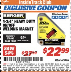 "Harbor Freight ITC Coupon 4 3/4"" HEAVY DUTY ON/OFF WELDING MAGNET Lot No. 63896 Expired: 6/17/19 - $22.99"