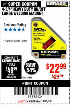 "Harbor Freight Coupon 4 3/4"" HEAVY DUTY ON/OFF WELDING MAGNET Lot No. 63896 Expired: 10/13/19 - $22.99"