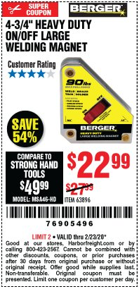 "Harbor Freight Coupon 4 3/4"" HEAVY DUTY ON/OFF WELDING MAGNET Lot No. 63896 Expired: 2/23/20 - $22.99"