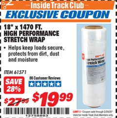 "Harbor Freight ITC Coupon 18""  1470 FT. HIGH PERFORMANCE STRETCH WRAP Lot No. 61571/94172 Valid: 2/1/20 - 2/29/20 - $19.99"