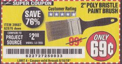 Harbor Freight Coupon 2 IN. PROFESSIONAL PAINT BRUSH Lot No. 39687, 62676 Expired: 8/10/19 - $0.69