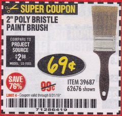 Harbor Freight Coupon 2 IN. PROFESSIONAL PAINT BRUSH Lot No. 39687, 62676 Expired: 8/31/19 - $0.69