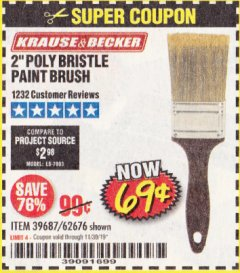 Harbor Freight Coupon 2 IN. PROFESSIONAL PAINT BRUSH Lot No. 39687, 62676 Expired: 11/30/19 - $0.69