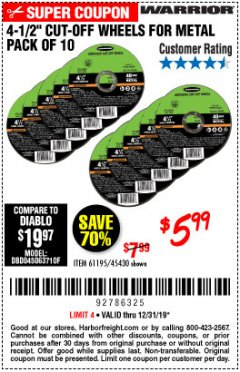 "Harbor Freight Coupon 4-1/2"" CUT-OFF WHEELS FOR METAL-PACK OF 10 Lot No. 61195/45430 Expired: 12/31/19 - $5.99"