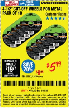 "Harbor Freight Coupon 4-1/2"" CUT-OFF WHEELS FOR METAL-PACK OF 10 Lot No. 61195/45430 Expired: 1/31/20 - $5.99"