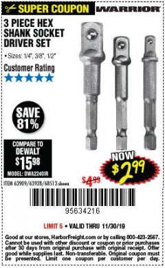 Harbor Freight Coupon WARRIOR 3 PIECE HEX DRILL SOCKET DRIVER SET  Lot No. 63909/63928/42191/68513 Expired: 11/30/19 - $2.99