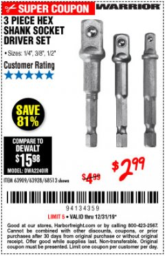 Harbor Freight Coupon WARRIOR 3 PIECE HEX DRILL SOCKET DRIVER SET  Lot No. 63909/63928/42191/68513 Expired: 12/31/19 - $2.99